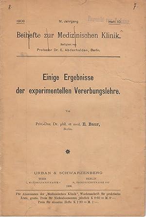 Einige Ergebnisse der experimentellen Vererbungslehre: Baur, E.