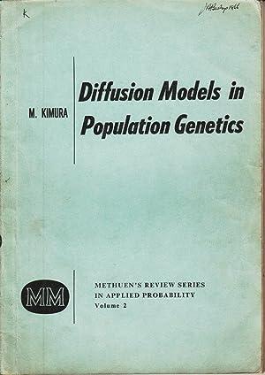 Diffusion Models in Population Genetics: Kimura, Motoo