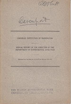 Annual Report of the Director of the Department of Experimental Evolution: Davenport, C.B.