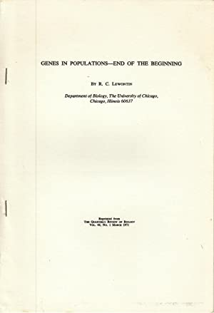 Genes in Populations - End of the Beginning: Lewontin, R.C.