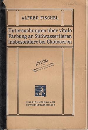 Untersuchungen uber vitale Farbung an Susswassertieren insbesondere bei Cladoceren: Fischel, Alfred