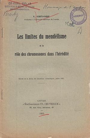 Les Limites du Mendelisme et le Role des Chromosomes dans l'Heredite: Gregoire, V.