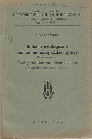 Badania cytologiczne nad zmiennoscia dzikiej gruszy: Gorczynski, T.