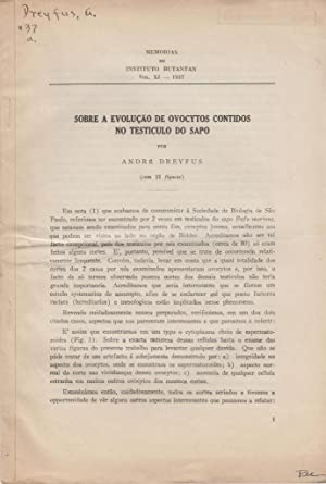 Sobre a Evolucao de Ovocytos Contidos no Testiculo do Sapo: Dreyfus, Andre