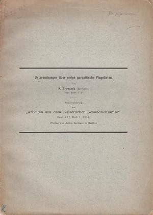 Untersuchungen uber einige parasitische Flagellaten: Prowazek, S. PROWAZEK, STANISLAUS
