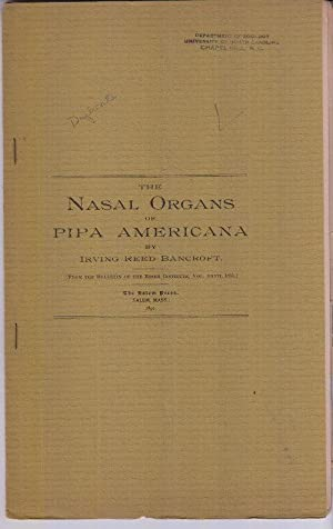 The Nasal Organs of Pipa Americana: Bancroft, Irving Reed