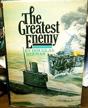 The greatest enemy: Reeman, Douglas
