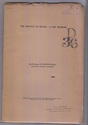 5 offprints. The Biology of Death: I. The Problem, II. Conditions of Cellular Immortality, III. The...
