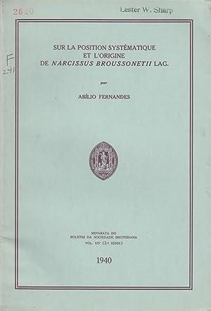 Sur la Position Systematique et L'Origine de Narcissus Broussonetii Lag: Fernandes, Abilio