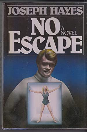 No escape: A novel: Hayes, Joseph Arnold