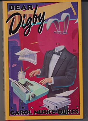 Dear Digby: Muske Dukes, Carol