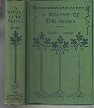A Romany of The Snows: Parker, Gilbert