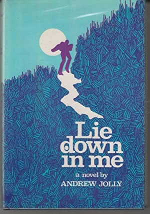 Lie Down in Me: Jolly, Andrew