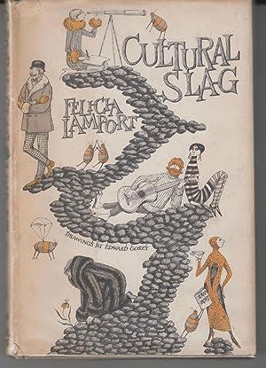 Cultural Slag: Lamport, Felicia drawings by Edward Gorey