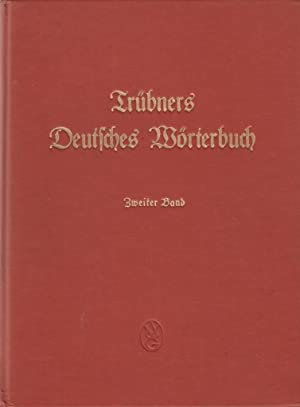 Trubners Deutsches Worterbuch Band 2, 3, 5, and 7: Gotze, Alfred