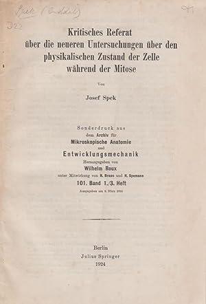Kritisches Referat uber die neueren Untersuchungen uber den physikalischen Zustand der Zelle ...