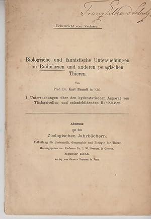 Biologische und faunistisohe Untersuchungen an Radiolarien und anderen pelagischen Thieren. 1. ...