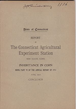 Inheritance in Corn Being Part VI of the Annual Report of 1911
