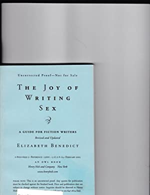 The Joy of Writing Sex: Benedict, Elizabeth