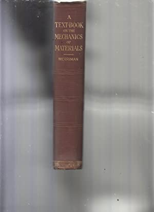 A Textbook on the Mechanics of Materials and of Beams, Columns, and Shafts