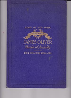 State of New York IN Memoriam James Oliver Member of Assembly