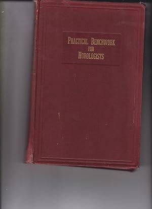 Practical Benchwork for Horologists: Levin, Louis; Levin,