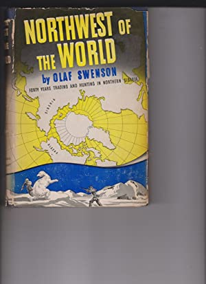 Northwest of the World by Swenson, Olaf