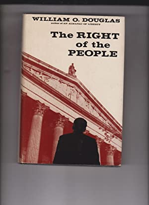 The Right of the People by Douglas,: Douglas, William O.