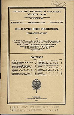 Red-Clover Seed Production: Pollination Studies by Westgate, J. M.