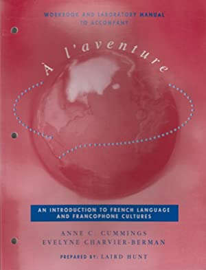 Workbook and Laboratory Manual to accompany ? l'aventure: An Introduction to French Language ...