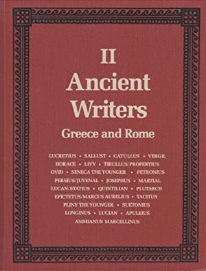 Ancient Writers volume II Greece and Rome Lucretius to Ammianus Marcellinus: Luce, T. James editor