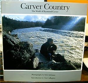 Carver Country: The World of Raymond Carver: Carver, Raymond