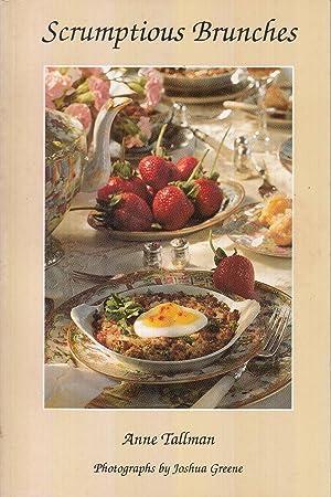 Scrumptious brunches: Tallman, Anne