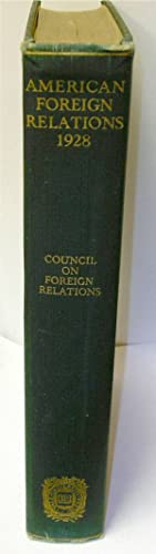 Survey of American Foreign Relations 1928