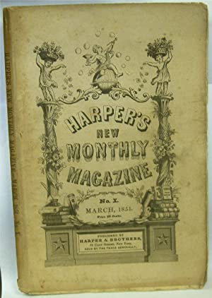 Harper's New Monthly Magazine: NO. X March, 1851