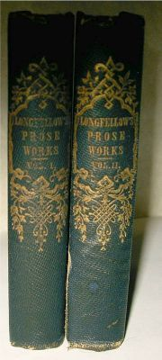 Prose Works of Henry Wadsworth Longfellow: Longfellow, Henry Wadsworth