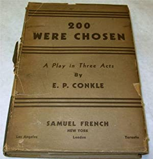 200 Were Chosen: Conkle, E. P.