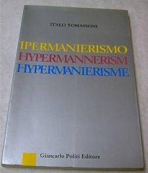 Ipermanierismo Hypermannerism Hypermanierisme: Tomassoni, Italo