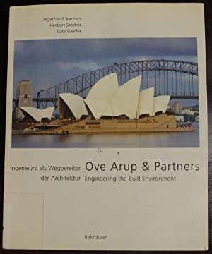 Ove Arup & Partners: Engineering the Built Environment: Philosophy, Projects, Experience: ...