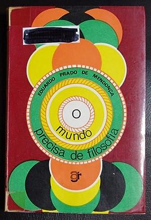 O mundo precisa de filosofia [Hardcover]: Mendonca, Eduardo Prado