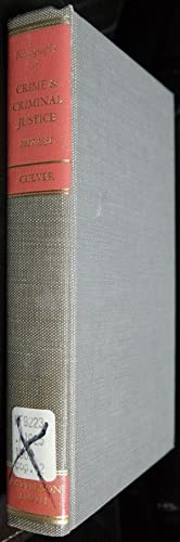 Bibliography of Crime and Criminal Justice 1932-1937: University of California,