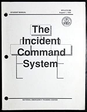 The Incident Command System Student Manual NFA-ICS-SM