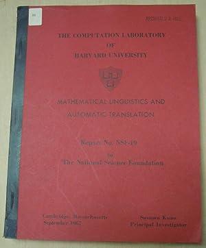 Mathematical Linguistics and Automatic Translation Report No.: Susumu Kuno