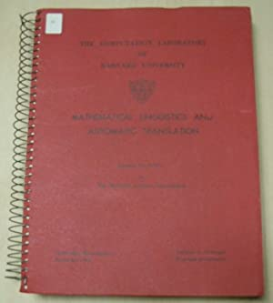 Mathematical Linguistics and Automatic Translation Report No.: Anthony G. Oettinger