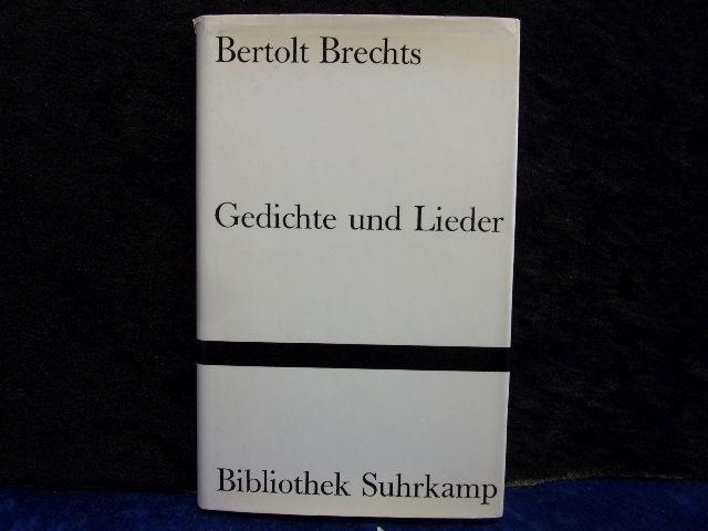 Bertolt Brechts Gedichte und Lieder.: brecht, bertolt