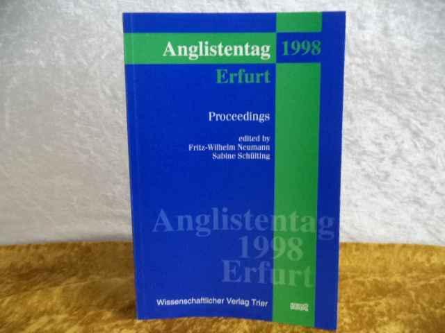 Anglistentag 1998, Erfurt. Proceedings. - Neumann, Fritz- Wilhelm