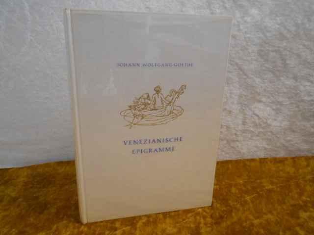 Venezianische Epigramme. Venedig 1790. Mit Zeichnungen von: Johann Wolfgang Goethe