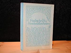 Humboldtschule. Festschrift 1982. Historisches rund um die: Diverse :