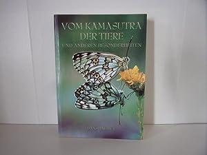 Vom Kamasutra der Tiere und anderen Besonderheiten.: Hans Bahmer