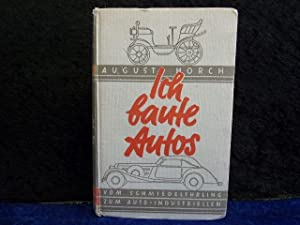 Ich baute Autos.: Horch, August